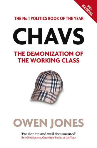 Chavs - Owen Jones