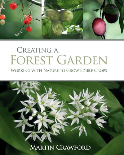 Creating a Forest Garden - Martin Crawford