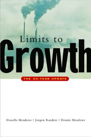 Limits to Growth: 30yr update - Meadows, Randers & Meadows