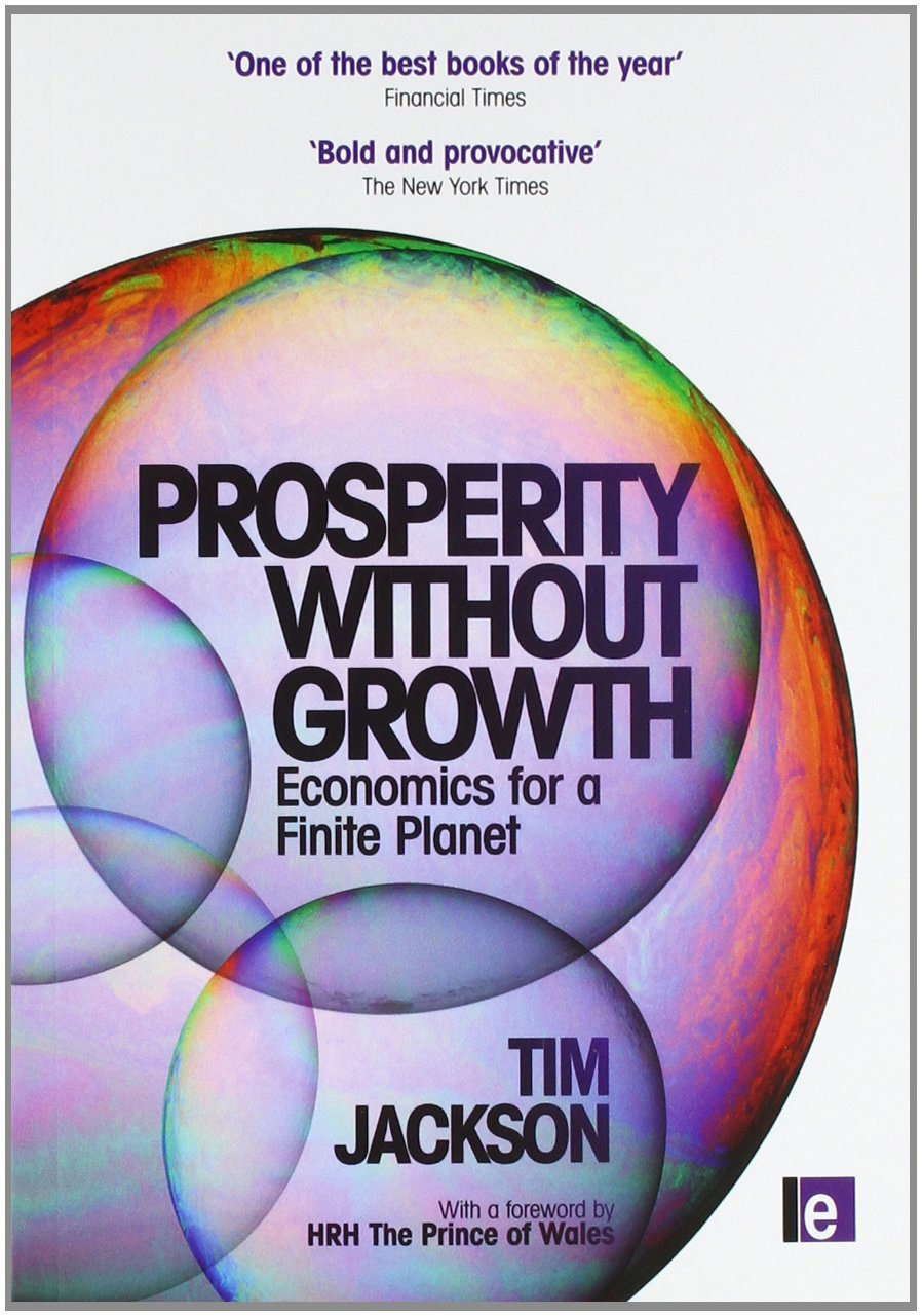 Prosperty Without Growth - Tim Jackson